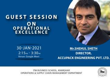 """Report on """"Operational Excellence"""" Speaker: Mr. Shehul Sheth, Director, Accupack."""