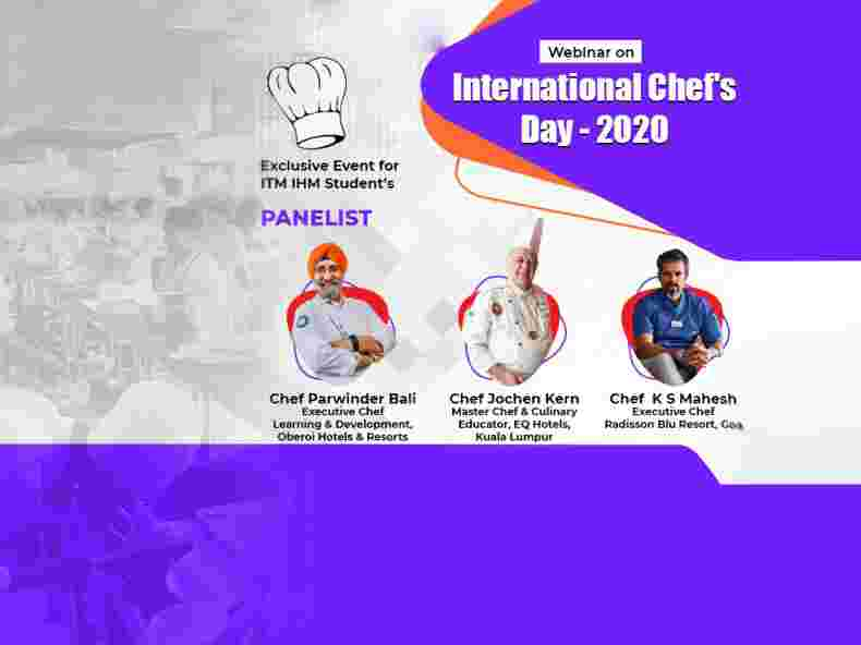 ITM-IHM held Webinar for our students on the occasion of International Chefs Day on 20th Oct'20.